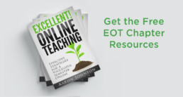 stack of excellent online teaching books on white background with text get the free EOT chapter resources